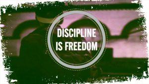 discipline-is-freedom-discipline-is-joy