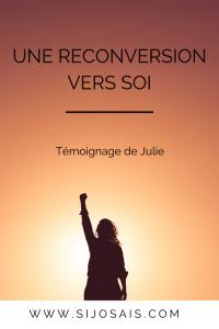Une reconversion vers soi - Témoignage de Julie