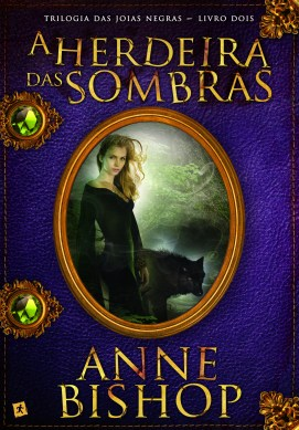A herdeira das sombras, de Anne Bishop