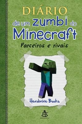 Diário zumbi minecraft: parceiros e rivais.