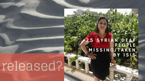 25 Syrian Deaf People Missing/Taken by ISIS Released