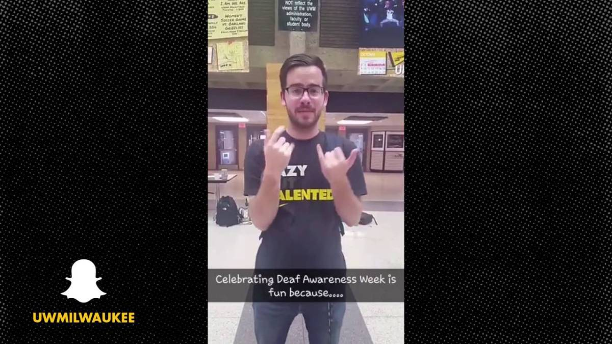 UWM on Snapchat: Deaf Awareness Week Wisconsin 2016