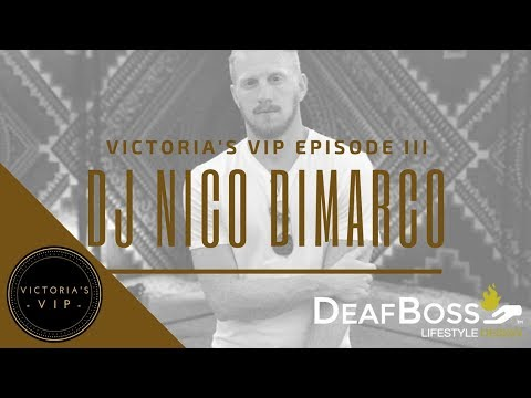 Victoria's VIP Interview with DJ Nico DiMarco | Deaf Talent | DeafBoss