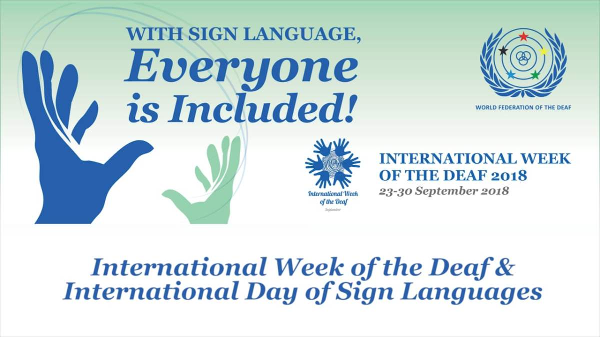 1. International Week of the Deaf and International Day of Sign Languages