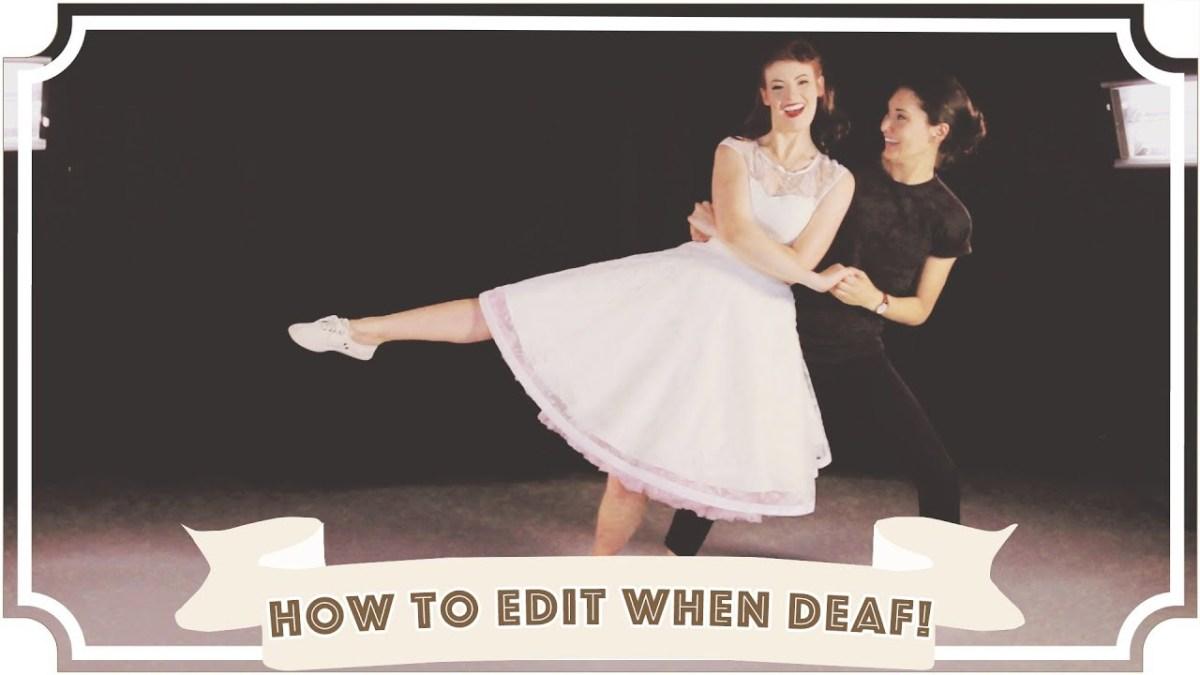 Deaf Girl Dancing // How A Deaf YouTuber Edits [CC]