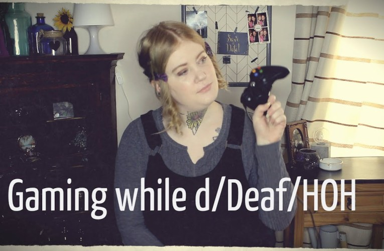 Gaming while d/Deaf/HOH || DEAF AWARENESS DAY 25