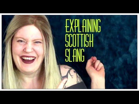 Explaining Scottish slang//LIFE