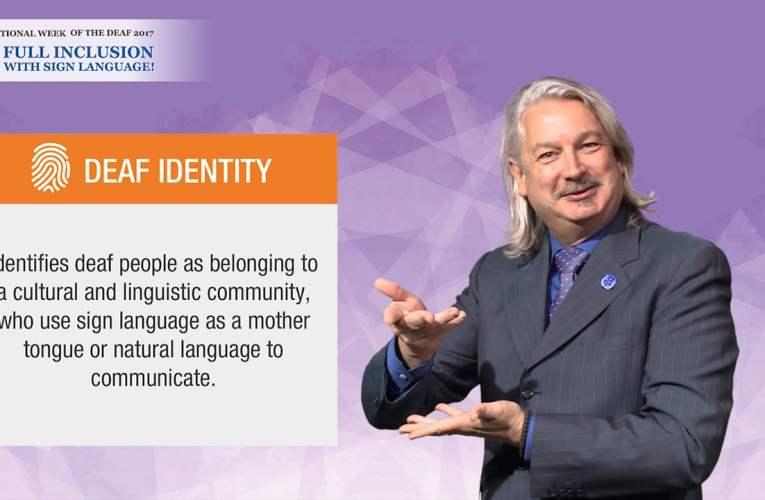 IWD 2017 Campaign Key Message – Deaf Identity