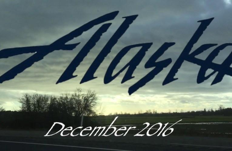 Alaska Trip – December 2016