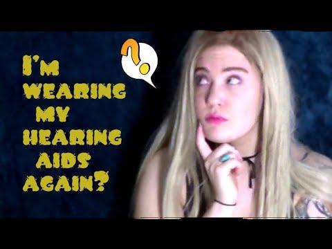 I'm wearing my hearing aids again??!//DEAF