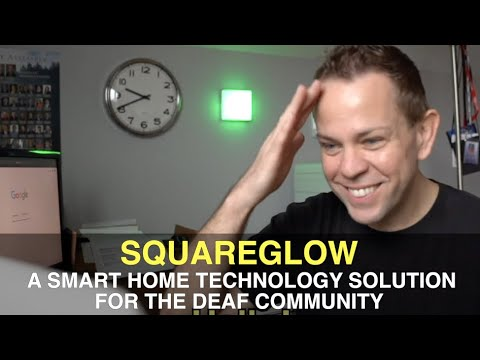 SquareGlow: A Smart Home Technology Solution for The Deaf Community!