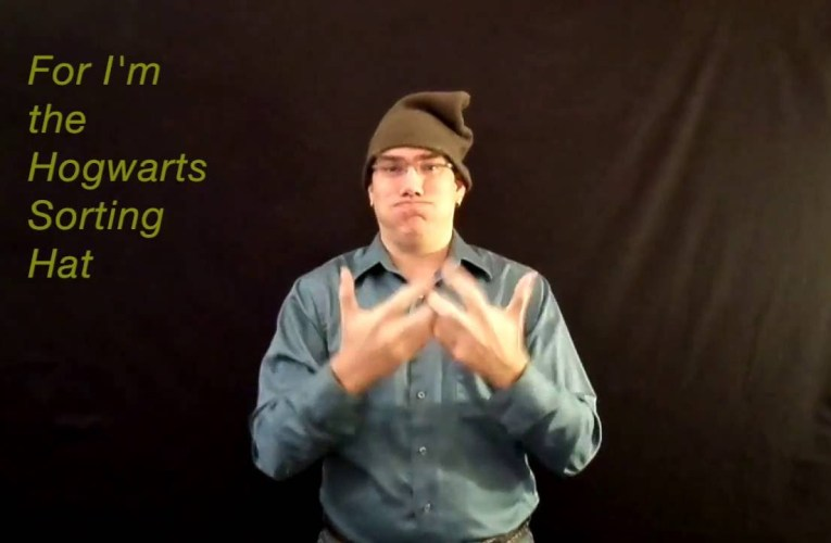 """J.K. Rowling's """"The Sorting Hat Song"""" translated into American Sign Language"""