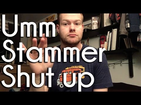 Umm, Stammer, Shut up | ASL Ponderings | VEDIM