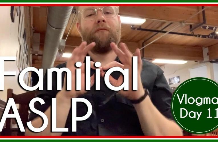 Familial Signs   ASL Ponderings   Vlogmas