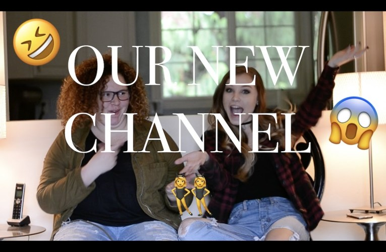 OUR NEW CHANNEL