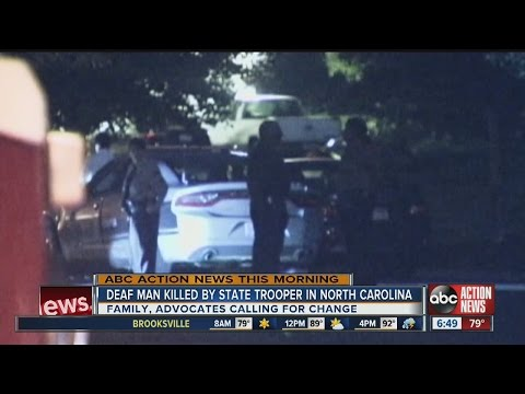 Deaf man killed by State Trooper in North Carolina