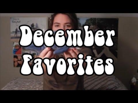 December Favorites!!
