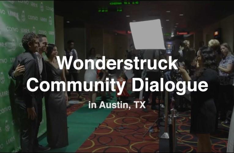 Wonderstruck Community Dialogue – Convo