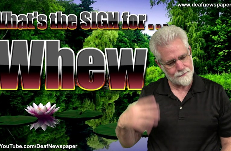ASL: Sign for WHEW #38