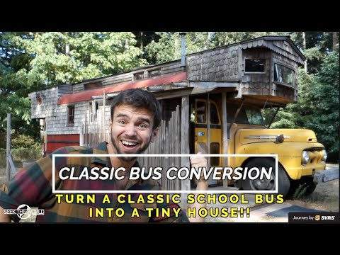 Classic Bus Conversion: Turn a Used School Bus Into a Tiny House!