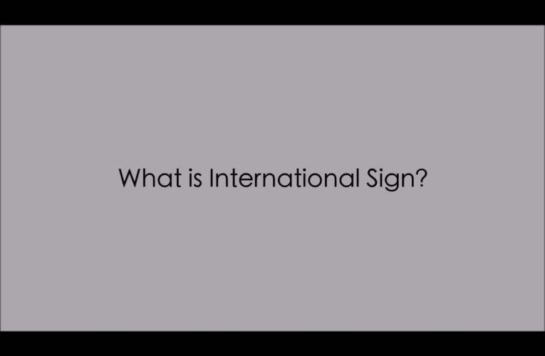 1. What is International Sign (IS)? (WASLI/WFD FAQ on IS)