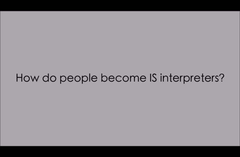 b. How do people become IS interpreters?