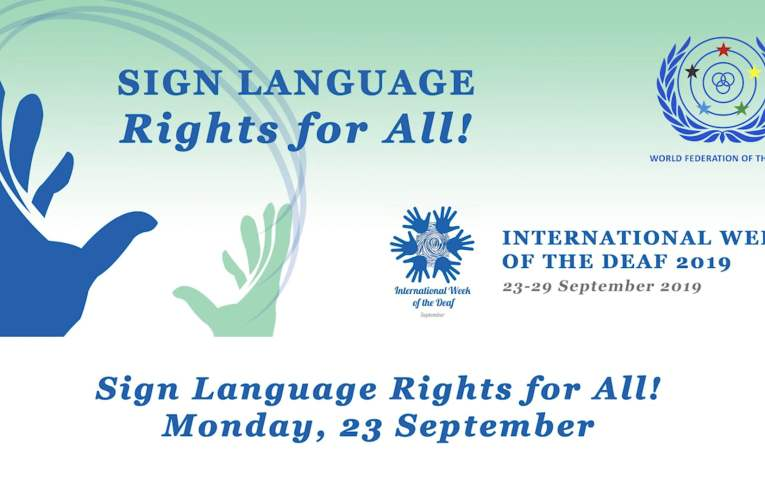 International Week of the Deaf 2019 – Sign Language Rights for All!