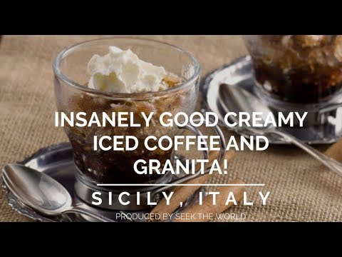 Sicily's Insanely Good Creamy Coffee and Granita!