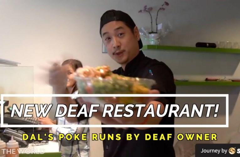 New Deaf Restaurant – Dal's Poke