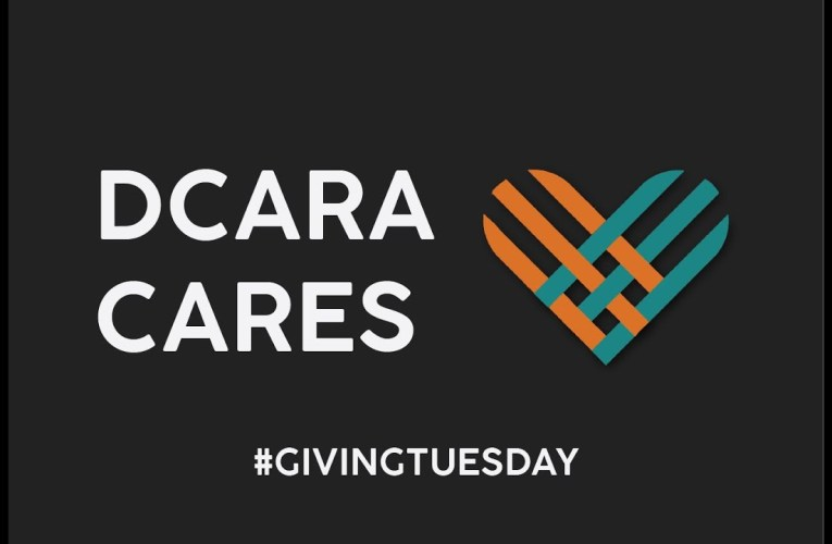 Giving Tuesday:  DCARA CARES – Disaster Relief Fund