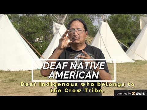 Deaf Native American Who Belongs To The Crow Tribe