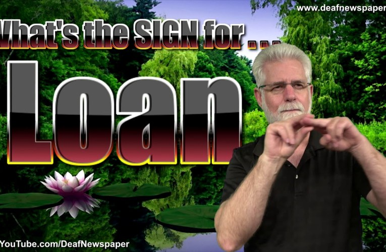 ASL: Sign for LOAN #42
