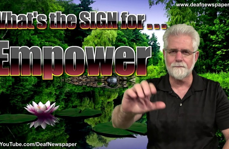ASL: Sign for EMPOWER #40
