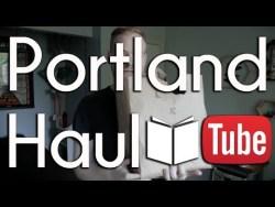 Portland Book Haul | BookTube