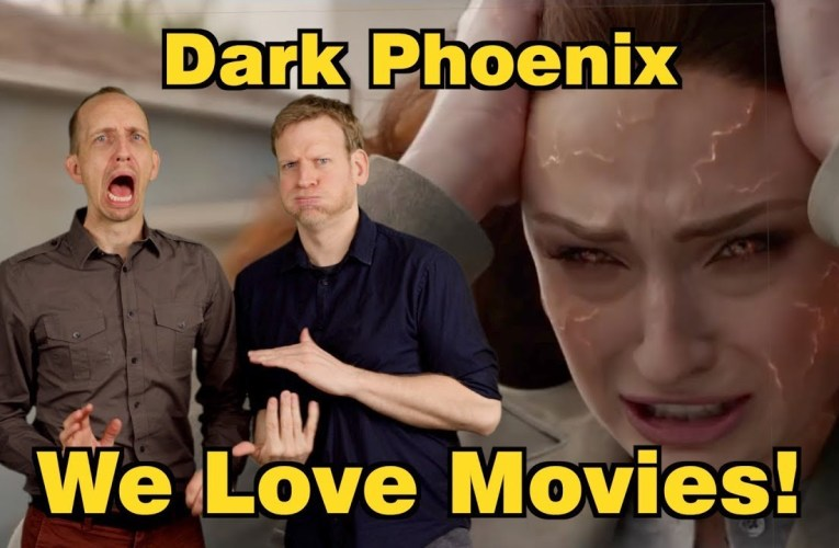 SN's We Love Movies!: DARK PHOENIX