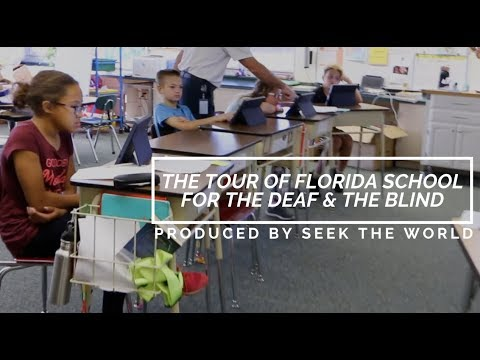 The Tour of Florida School for the Deaf & The Blind (FSDB) Produced By Students!