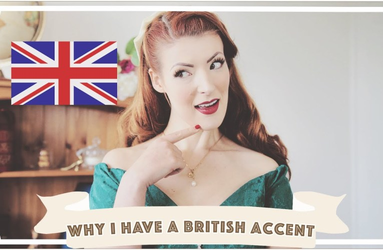 Why I Have A British Accent [CC]