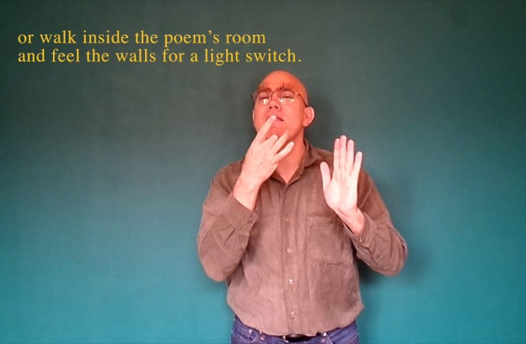 "Billy Collins' ""Introduction to Poetry"" translated into ASL"