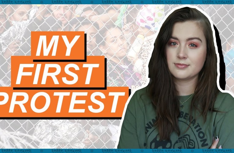 I'm Against Detention Camps, So I Protested (Was It Safe & Accessible?)   Rikki Poynter