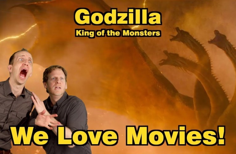 SN's We Love Movies!: GODZILLA: KING OF THE MONSTERS