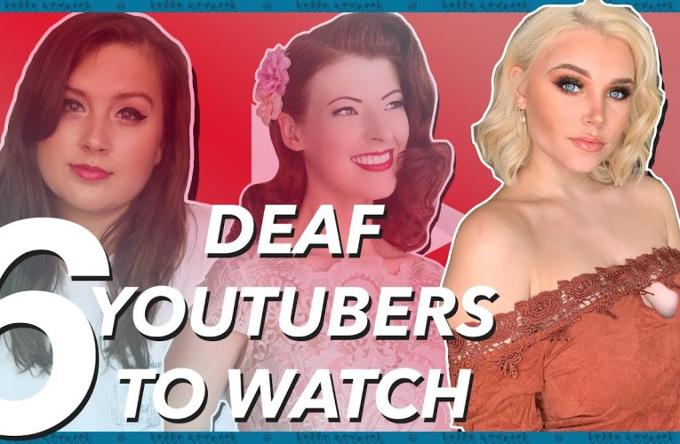 Deaf YouTubers You NEED To Watch! (American Sign Language)   Rikki Poynter