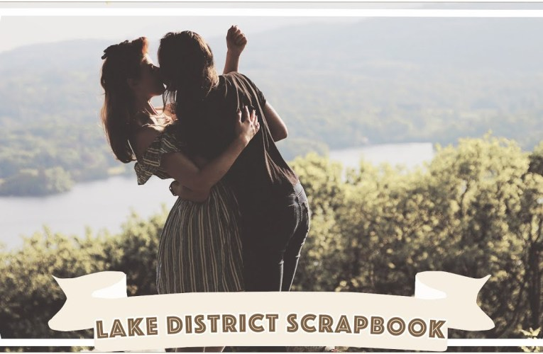 The Lake District 2018 // Jessie and Claud Travel Scrapbook // Disabled Travel