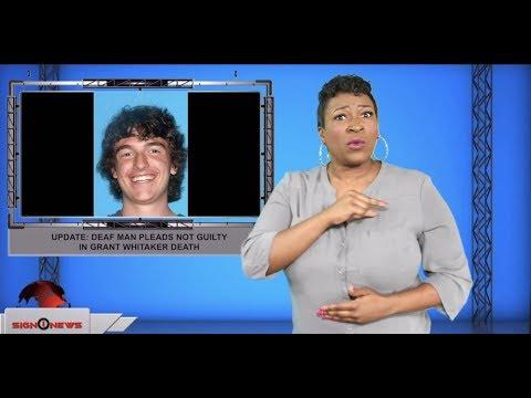 Update: Deaf man pleads not guilty in Grant Whitaker death (ASL – 9.10.19)