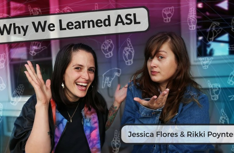 Why We Learned ASL  ❤ Rikki Poynter & Jessica Flores ❤