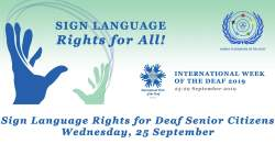 International Week of the Deaf 2019 - Sign Language Rights for All Deaf Senior Citizens