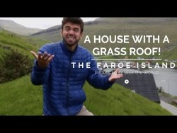 The Faroe Islands: A House With A Grass Roof!
