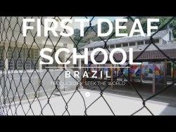 Instituto Nacional de Educação de Surdos - INES (Brazil's First Deaf School)
