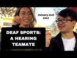 DEAF SPORTS: A HEARING TEAMATE'S PERSPECTIVE
