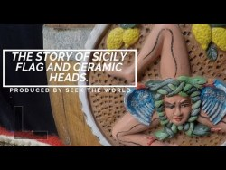 The Story of Sicily flag & The Legend Behind Sicilian Ceramic Heads