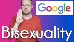 Most Googled: Bisexual